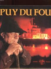 Puy Du Fou. Vendee France - Couverture - Format classique