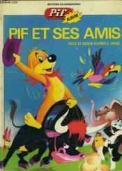 Pif Et Ses Amis - Couverture - Format classique