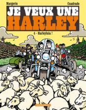 Je veux une Harley T.4 ; Harleyluia ! - Couverture - Format classique