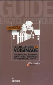 Les relations de voisinage (4e édition) - Couverture - Format classique