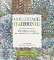 Coloriage harmonie ; 100 modèles à colorier pour apaiser le corps et l'esprit - Couverture - Format classique
