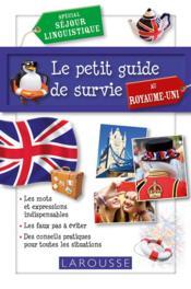 Le petit guide de survie au Royaume-Uni - Couverture - Format classique