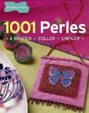 1001 perles a broder, coller, enfiler - Couverture - Format classique
