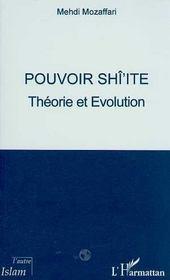 Pouvoir Shi'Ite, Theorie Et Evolution - Intérieur - Format classique
