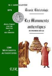 Grande Christologie Les Monuments Authentiques Du Premier Siecle, Les Preuves Et Les Temoins De Jesus-Christ - Couverture - Format classique