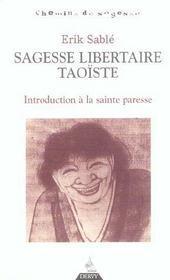 Sagesse libertaire taoïste ; introduction à la sainte paresse - Intérieur - Format classique