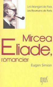 Mircea Eliade, romancier - Intérieur - Format classique