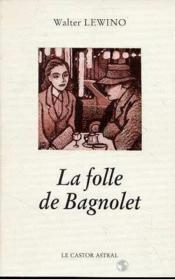 La Folle De Bagnolet - Couverture - Format classique