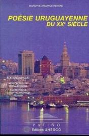 Poesie uruguayenne du xxeme siecle - Couverture - Format classique