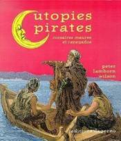 Utopies pirates ; corsaires maures et renegados - Couverture - Format classique