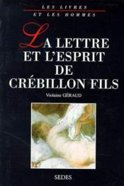 La lettre et esprit de Crébillon fils - Couverture - Format classique