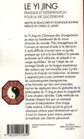 Le yi jing ; pratique et interprétation pour la vie quotidienne - 4ème de couverture - Format classique