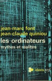 Les Ordinateurs. Mythes Et Realites. Collection : Idees N° 170 - Couverture - Format classique