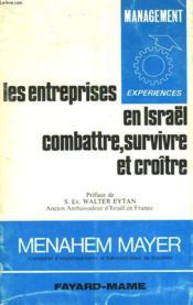 Les Entreprises En Israel. Combattre, Survivre Et Croitre. - Couverture - Format classique