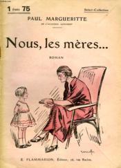 Nous, Les Meres... . Collection : Select Collection N° 189 - Couverture - Format classique