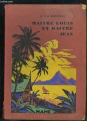 Maitre Louis et Maitre Jean - Couverture - Format classique