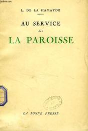 Au Service De La Paroisse - Couverture - Format classique