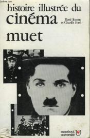 Histoire Illustree Du Cinema - 1 - Le Cinema Muet 1895-1930 - Couverture - Format classique