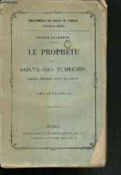 LE PROPHETE DES MONTAGNES FUMEUSES / COLLECTION BIBLIOTHEQUE DES MERES DE FAMILLE 2ème SERIE. - Couverture - Format classique