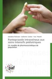 Pantoprazole intraveineux aux soins intensifs pédiatriques - Couverture - Format classique