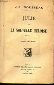 Julie Ou La Nouvelle Heloïse - Tome Premier - Couverture - Format classique