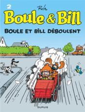 Boule & Bill T.2 ; Boule et Bill déboulent - Couverture - Format classique