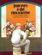 Jean-yves a qui rien n'arrive - Intérieur - Format classique
