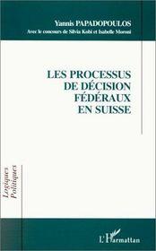 Les processus de décision fédéraux en Suisse - Intérieur - Format classique