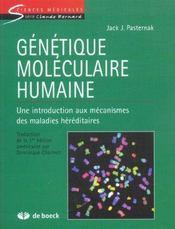 Génétique moléculaire humaine ; une intorduction aux mécanismes des maladies héréditaires - Intérieur - Format classique
