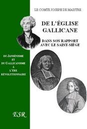 De L'Eglise Gallicane Dans Son Rapport Avec Le Saint-Siege - Couverture - Format classique