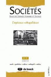 REVUE SOCIETES N.97 ; l'expérience métropolitaine - Intérieur - Format classique