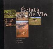 Eclats de vie patrimoines naturels d'afrique - Intérieur - Format classique