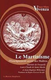 Le martinisme ; l'enseignement secret des maîtres - Intérieur - Format classique