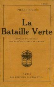 La bataille verte. contes et légendes des plus jolis pays de france. - Couverture - Format classique