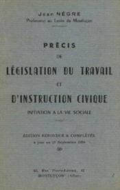 Prècis de législation du travail et d'instruction civique, initiation à la vie sociale - Couverture - Format classique