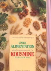 Votre alimentation selon l'enseignement du dr kousmine - Couverture - Format classique