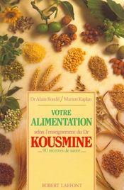 Votre alimentation selon l'enseignement du dr kousmine - Intérieur - Format classique