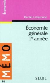 Économie générale ; 1ère année - Couverture - Format classique