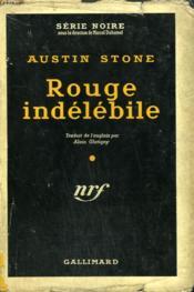 Rouge Indelebile. ( Blood Stays Red). Collection : Serie Noire Avec Jaquette N° 338 - Couverture - Format classique