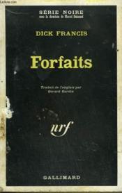 Forfaits. Collection : Serie Noire N° 1285 - Couverture - Format classique