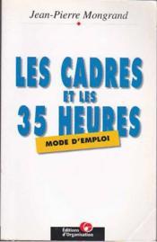 Les Cadres Et Les Trente-Cinq Heures : Mode D'Emploi - Couverture - Format classique