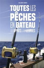 Toutes les pêches en bateau et aux leurres - Couverture - Format classique