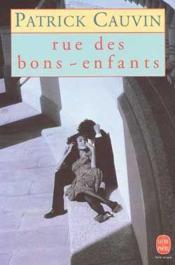 Rue Des Bons Enfants - Couverture - Format classique