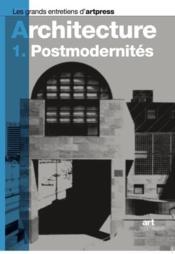 Architecture t.1 ; postmodernités - Couverture - Format classique
