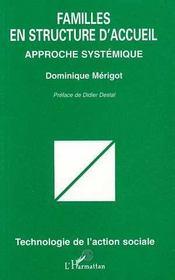Familles En Structure D'Accueil ; Approche Systemique - Intérieur - Format classique
