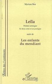 Leïla ; les enfants du mendiant - Couverture - Format classique