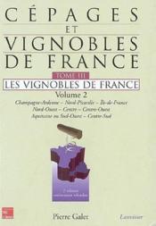 Cépages et vignobles de France t.3 ; les vignobles de France t.2 (2e édition) - Couverture - Format classique