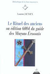 Rituel des anciens ou edition 6004 du guide des macons ecossais (le) - Intérieur - Format classique