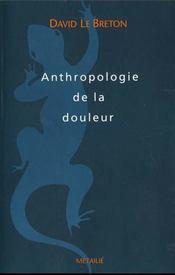 Anthropologie De La Douleur - Intérieur - Format classique