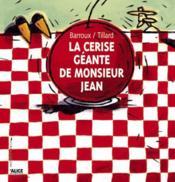 La cerise géante de monsieur Jean - Couverture - Format classique